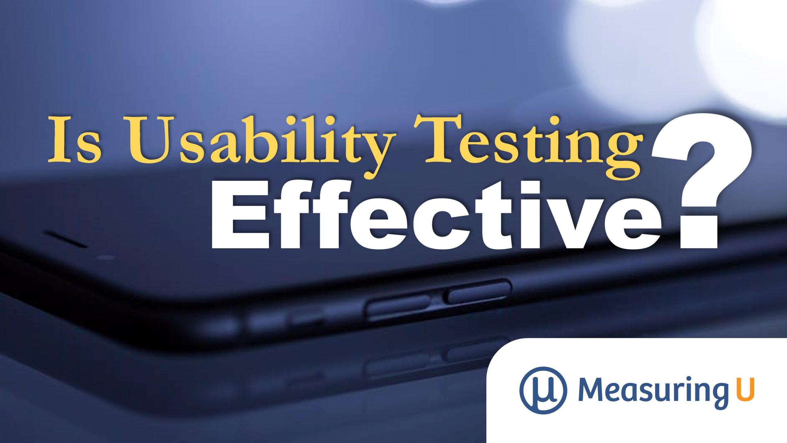 Is Usability Testing Effective?