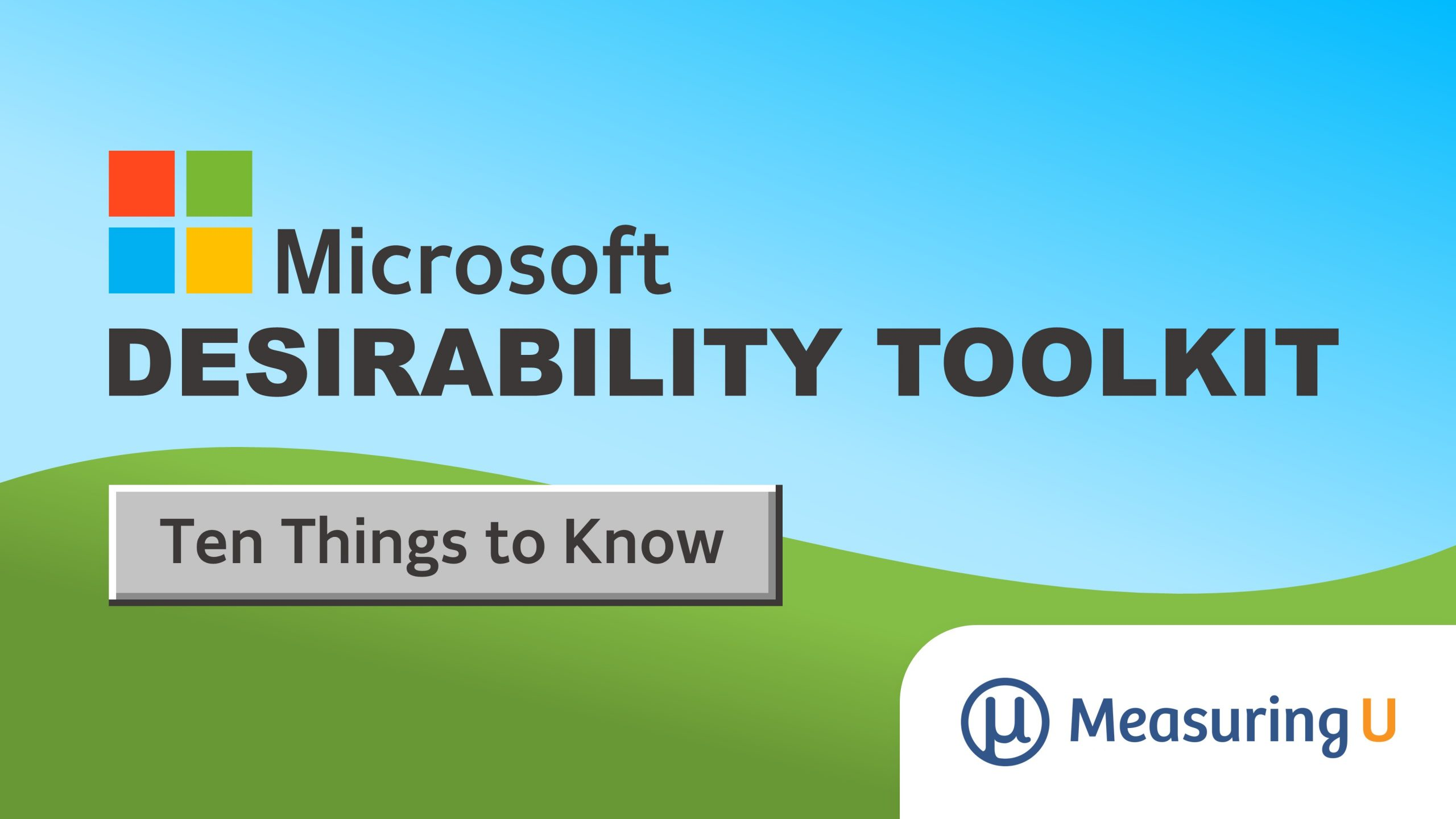 10 Things to Know about the Microsoft Desirability Toolkit