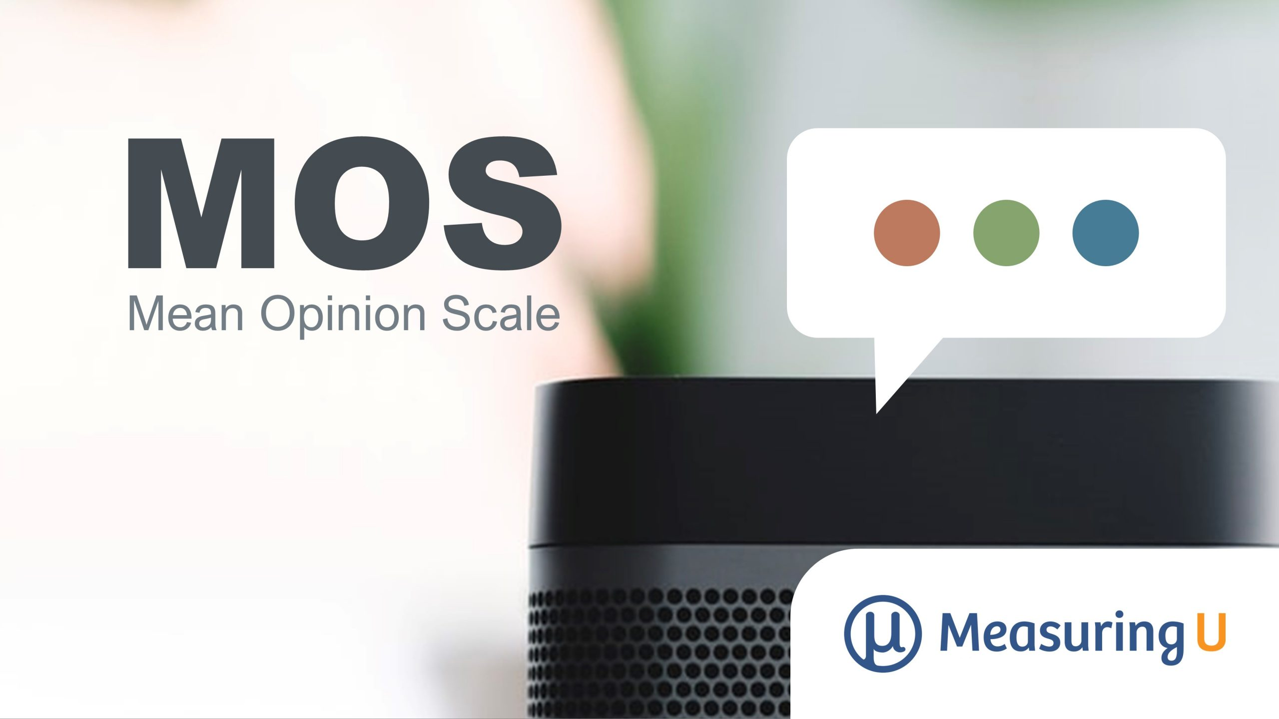 What Is the Mean Opinion Scale (MOS)?