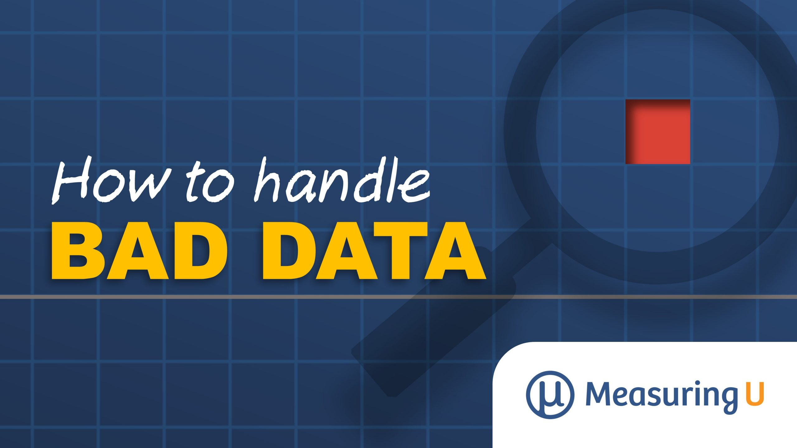 How to Handle Bad Data