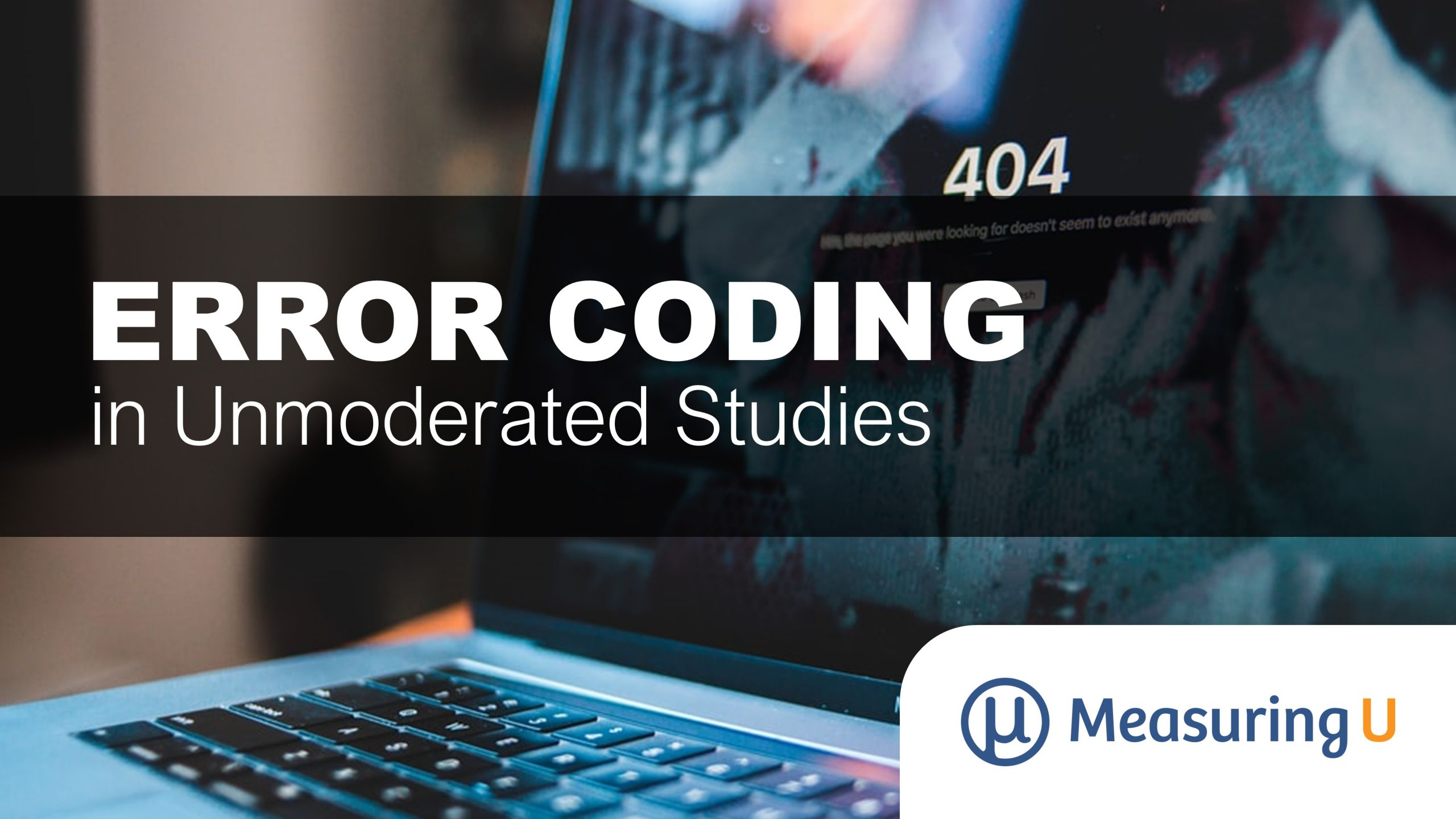 How to Code Errors in Unmoderated Studies