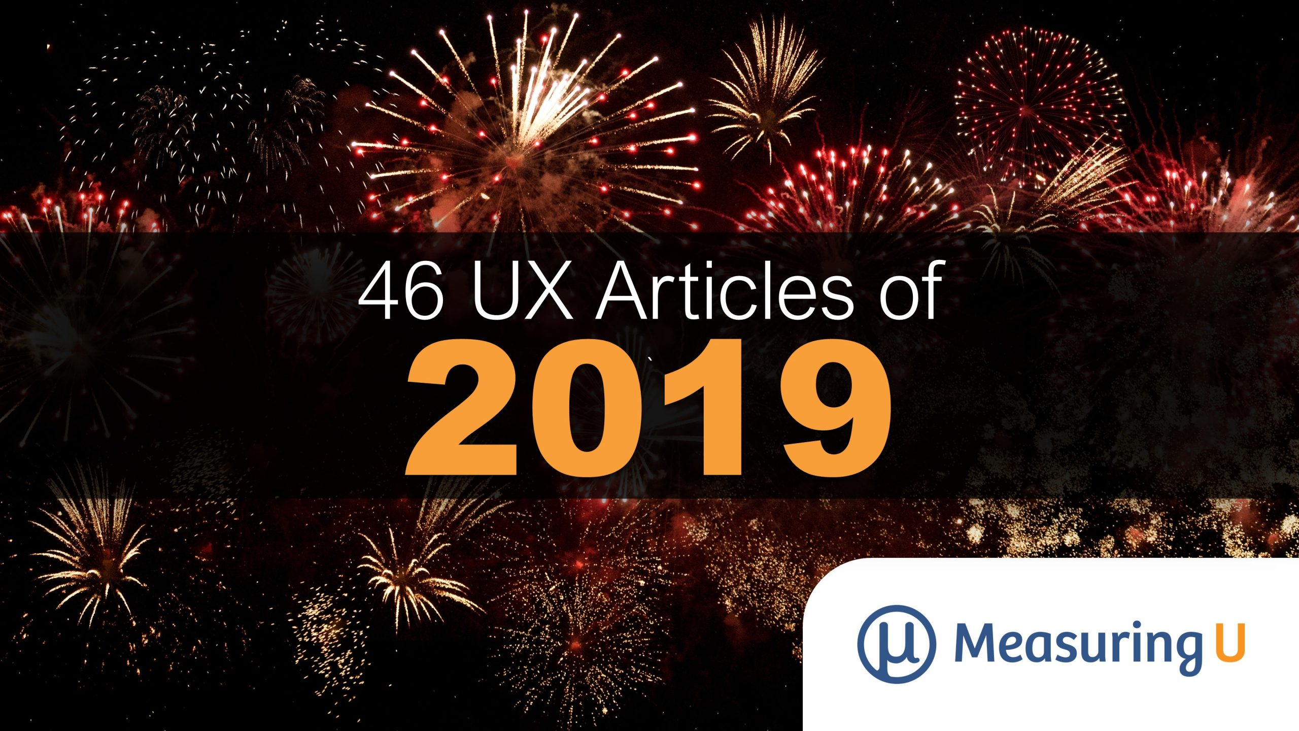 46 UX Metrics, Methods, & Measurement Articles from 2019