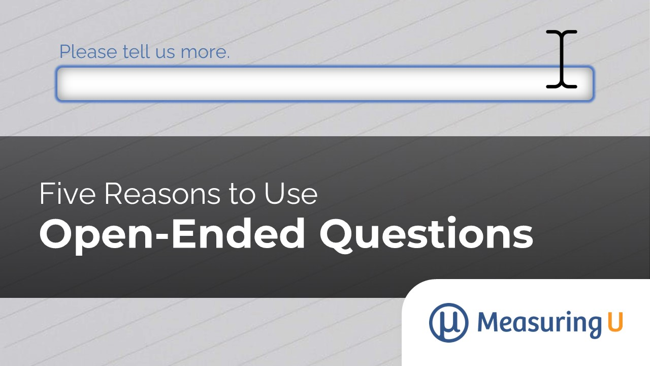 Five Reasons to Use Open-Ended Questions