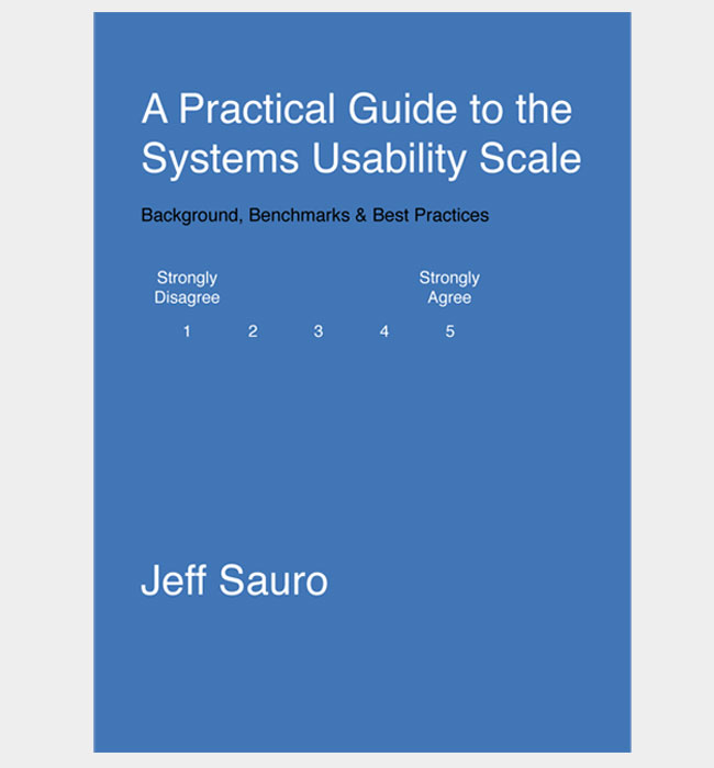 A Practical Guide to the System Usability Scale (SUS)