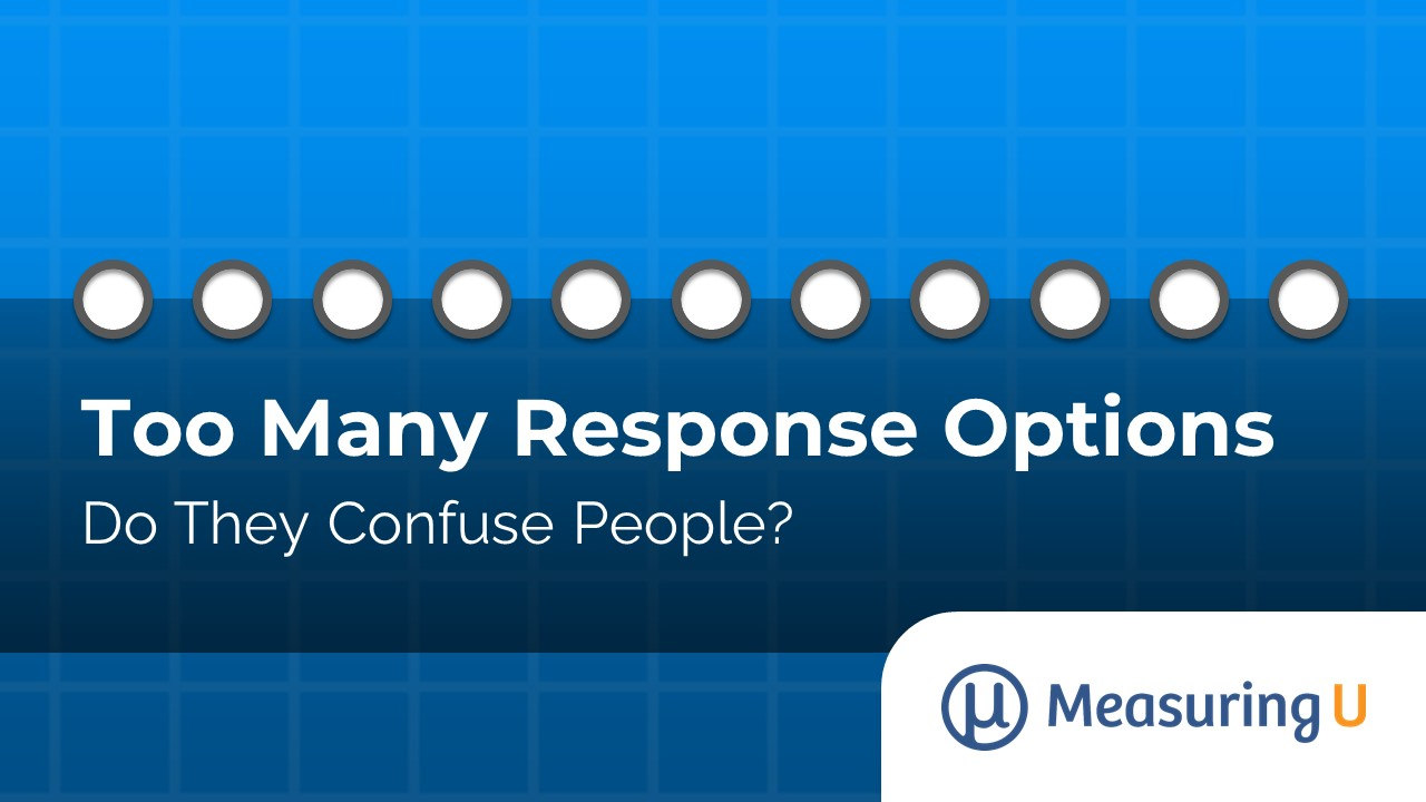 Do Too Many Response Options Confuse People?