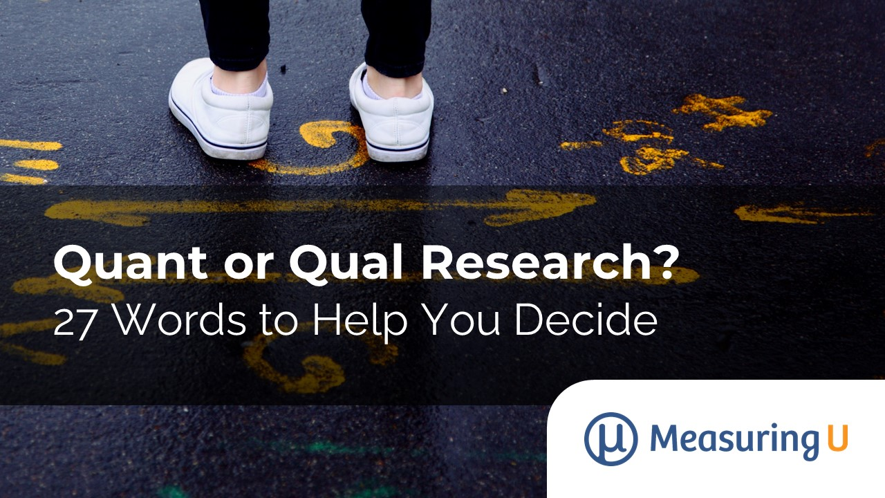 Quant or Qual Research? 27 Words to Help You Decide