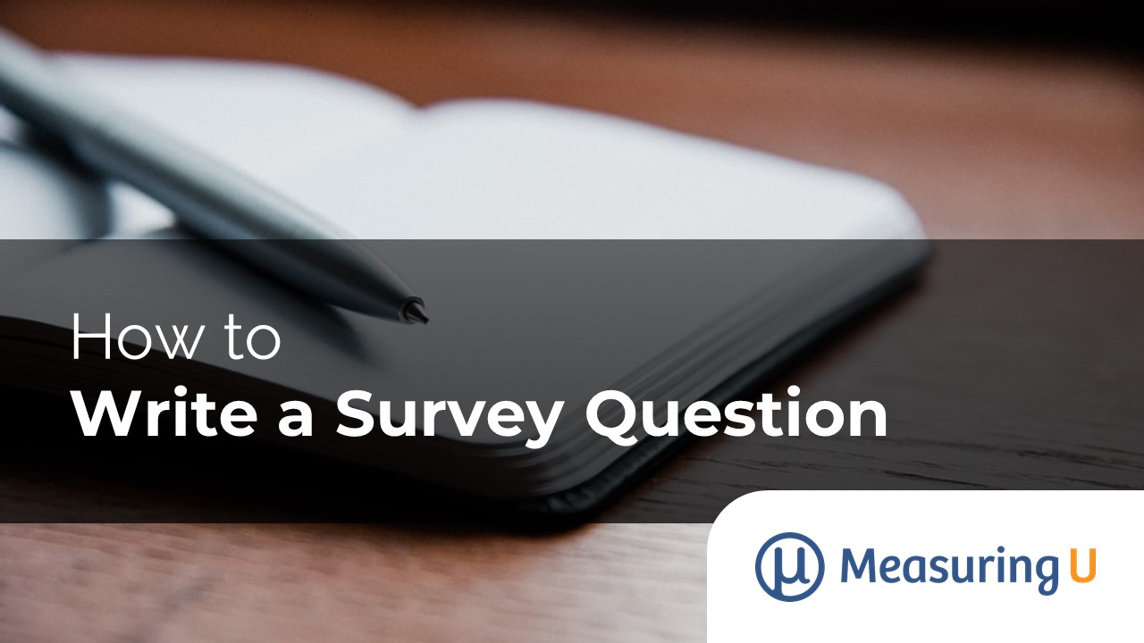 How to Write a Survey Question