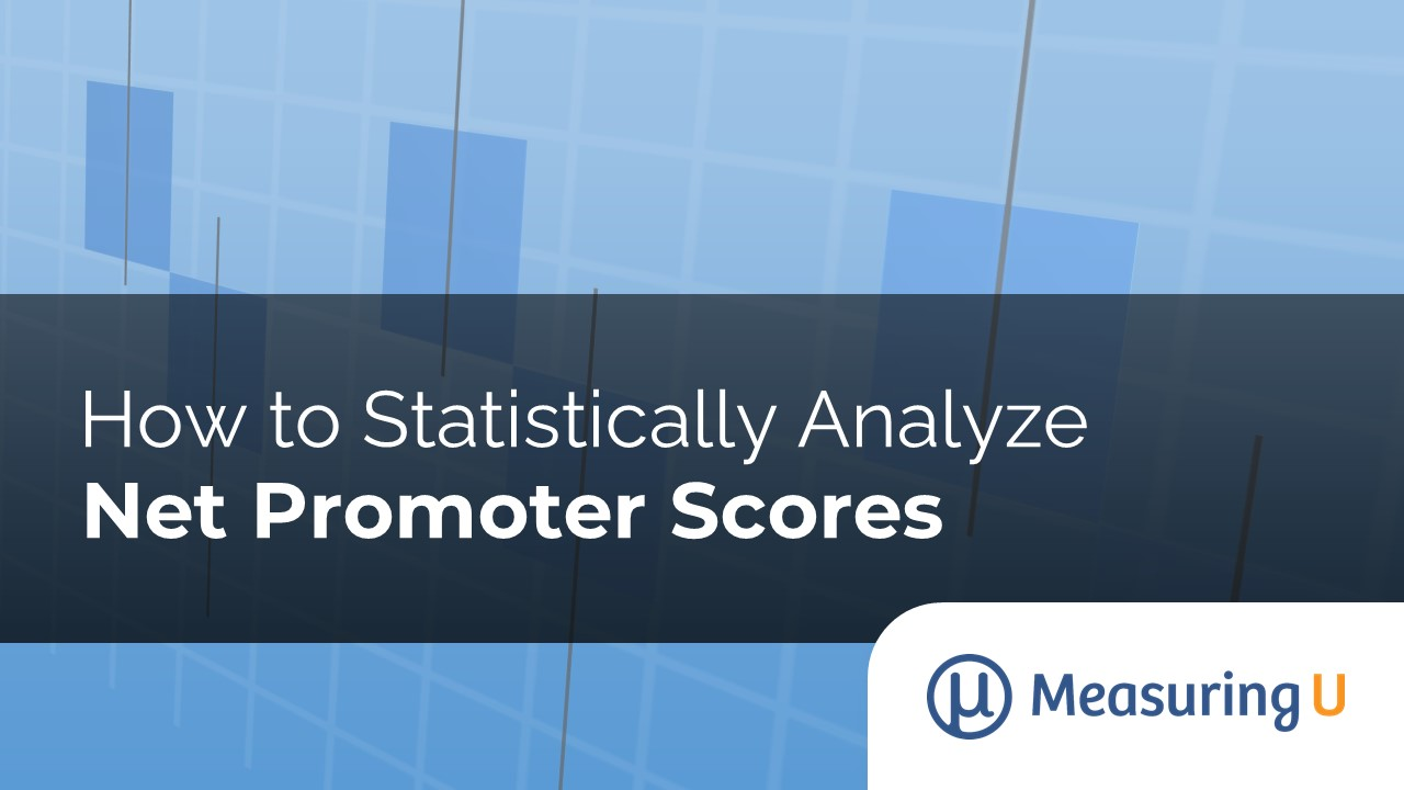 How to Statistically Analyze Net Promoter Scores