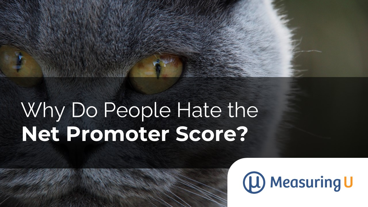 Why Do People Hate the Net Promoter Score?