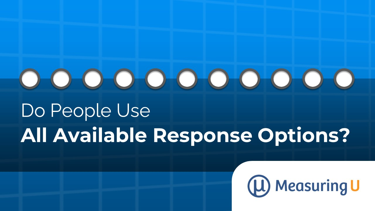 Do People Use All Available Response Options?