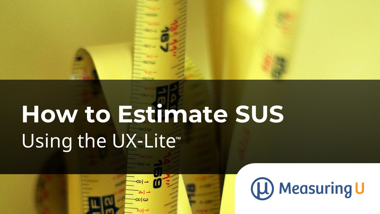 How to Estimate SUS Using the UX-Lite
